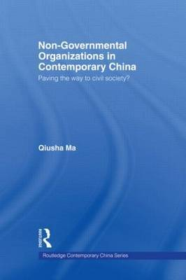 Non-Governmental Organizations in Contemporary China: Paving the Way to Civil Society?