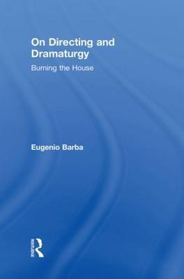 On Directing and Dramaturgy