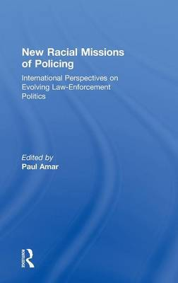 New Racial Missions of Policing
