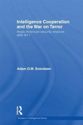 Intelligence Cooperation and the War on Terror