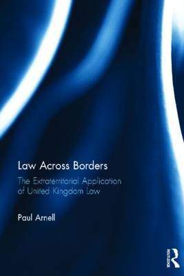 Law Across Borders: The Extraterritorial Application of United Kingdom Law