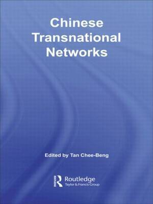 Chinese Transnational Networks