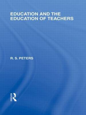 Education and the Education of Teachers