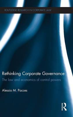 Rethinking Corporate Governance: The Law and Economics of Control Powers