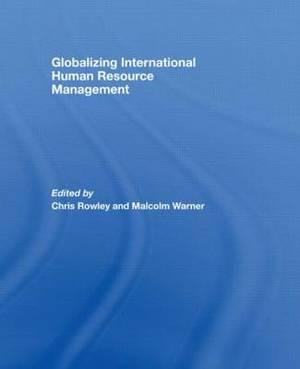 Globalizing International Human Resource Management