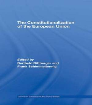 The Constitutionalization of the European Union