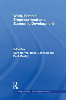 Work, Female Empowerment and Economic Development