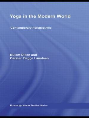 Yoga in the Modern World: Contemporary Perspectives