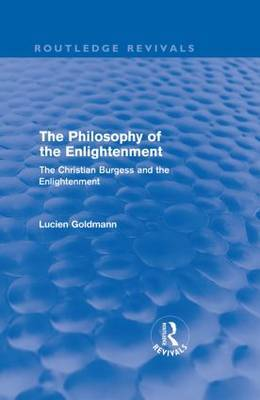 The Philosophy of the Enlightenment: The Christian Burgess and the Enlightenment