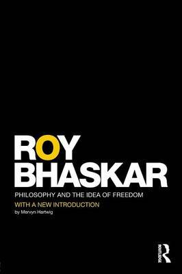 Philosophy and the Idea of Freedom