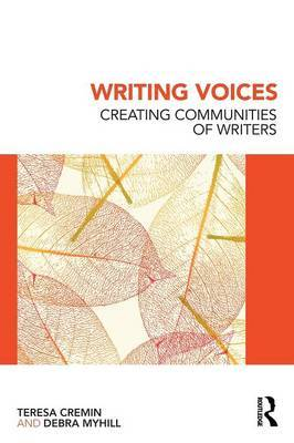 Writing Voices: Creating Communities of Writers