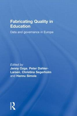 Fabricating Quality in Education: Data and Governance in Europe