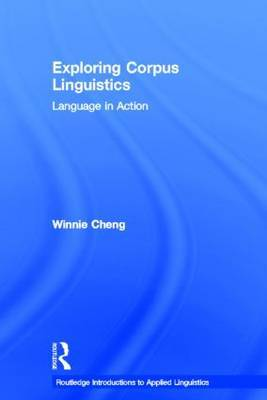 Exploring Corpus Linguistics: Language in Action