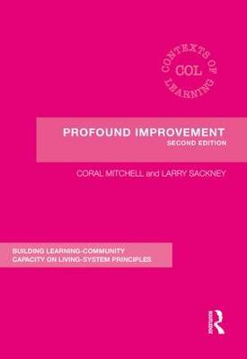 Profound Improvement: Building Capacity for a Learning Community