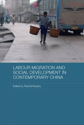 Labour Migration and Social Development in Contemporary China