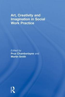 Art, Creativity and Imagination in Social Work Practice