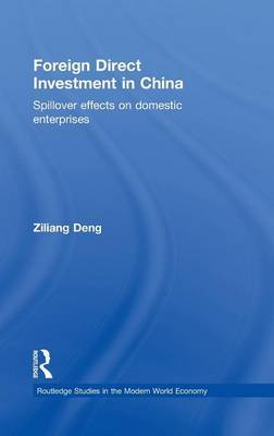 Foreign Direct Investment in China: Spillover Effects on Domestic Enterprises