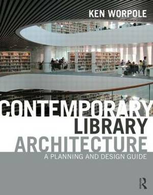 Libraries: A Planning and Design Guide