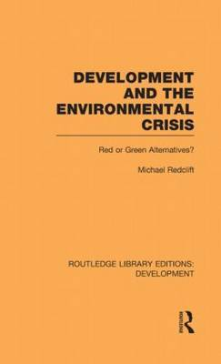 Development and the Environmental Crisis: Red or Green Alternatives