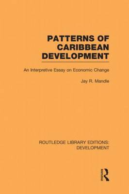 Patterns of Caribbean Development: An Interpretive Essay on Economic Change