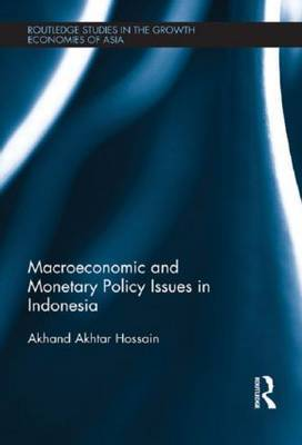Macroeconomic and Monetary Policy Issues in Indonesia