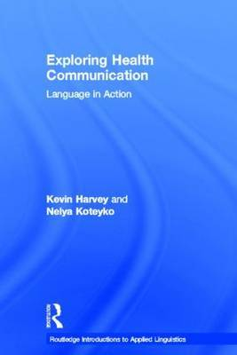 Exploring Health Communication: Language in Action