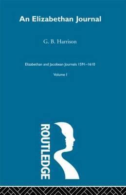 An Elizabethan Journal: Volume 1