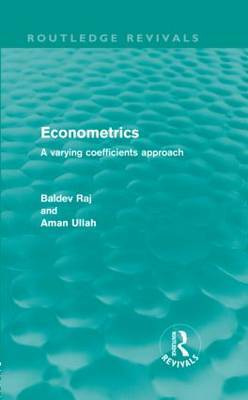 Econometrics: A Varying Coefficients Approach