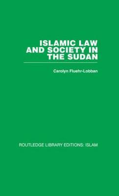 Islamic Law and Society in the Sudan