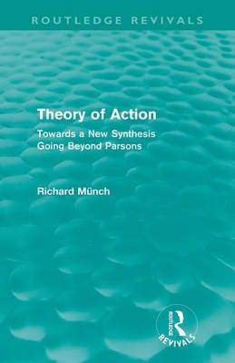 Theory of Action: Towards a New Synthesis Going Beyond Parsons