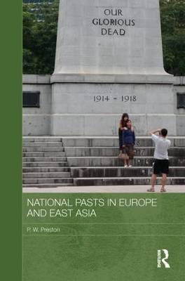 National Pasts in Europe and East Asia