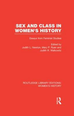 Sex and Class in Women's History: Essays from Feminist Studies