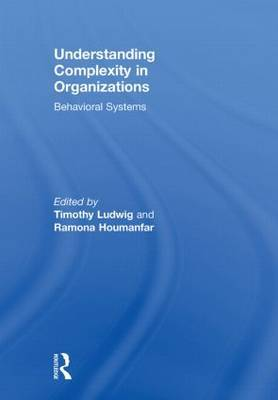 Understanding Complexity in Organizations: Behavioral Systems