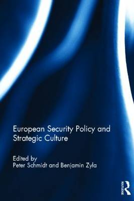 European Security Policy and Strategic Culture
