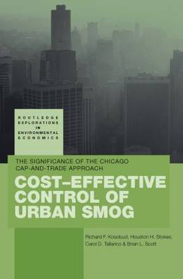 Cost-Effective Control of Urban Smog: The Significance of the Chicago Cap-and-Trade Approach