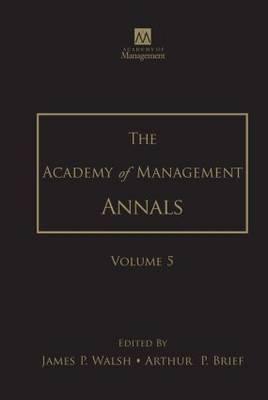 The Academy of Management Annals, Volume 5