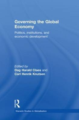 Governing the Global Economy: Politics, Institutions and Economic Development