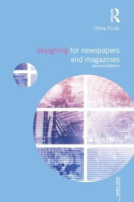Designing for Newspapers and Magazines