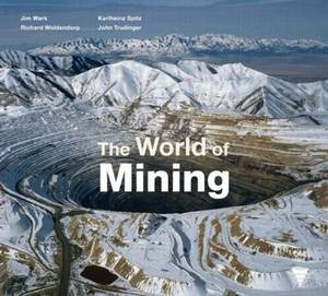 The World Of Mining,