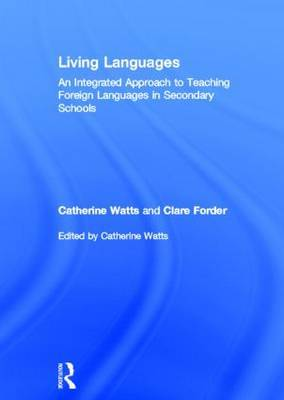 Living Languages: An Integrated Approach to Teaching Foreign Languages in Secondary Schools