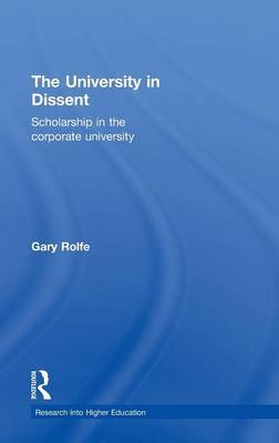 The University in Dissent: Scholarship in the Corporate University