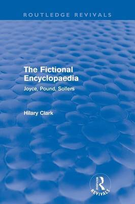 The Fictional Encyclopaedia: Joyce, Pound, Sollers