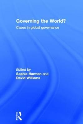 Governing the World?: Cases in Global Governance