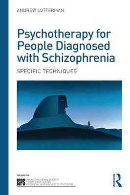 Psychotherapy for People Diagnosed with Schizophrenia: Specific techniques