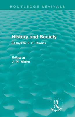History and Society: Essays by R.H. Tawney