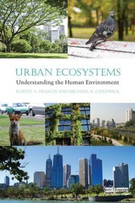 Urban Ecosystems: Understanding the Human Environment