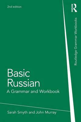 Basic Russian: A Grammar and Workbook