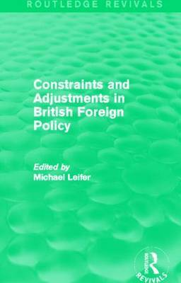 Constraints and Adjustments in British Foreign Policy