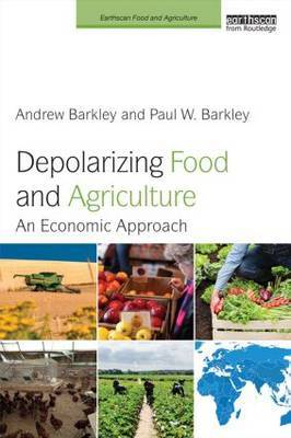 Depolarizing Food and Agriculture: An Economic Approach
