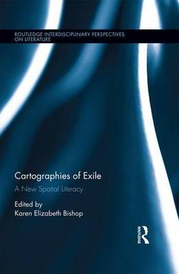 Cartographies of Exile: A New Spatial Literacy